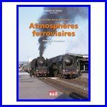 Atmosphères ferroviaires- La France des Trente Glorieuses