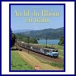 Au fil du Rhône en train