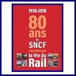 1938-2018. 80 ans de SNCF