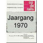 Jaargang Op de Rails - 1970