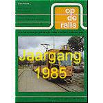 Jaargang Op de Rails - 1985