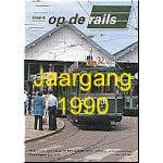 Jaargang Op de Rails - 1990