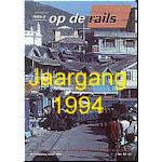 Jaargang Op de Rails - 1994