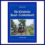 - Recent - Die Kleinbahn Beuel - Grossenbusch