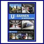 - Recent - U-Bahnen in Deutschland + U-Stadtbahnen