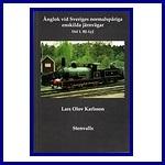 - Recent - Ånglok vid Sveriges normalspåriga enskilde järnvägar del 1