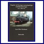 - Recent - Ånglok vid Sveriges normalspåriga enskilde järnvägar del 2